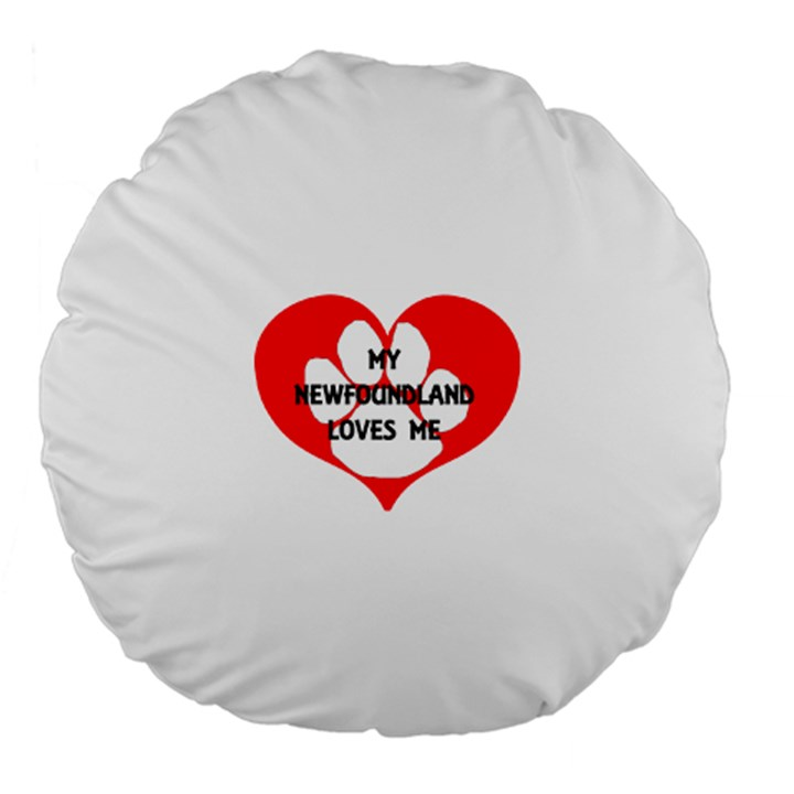 My Newfie Loves Me Large 18  Premium Round Cushions