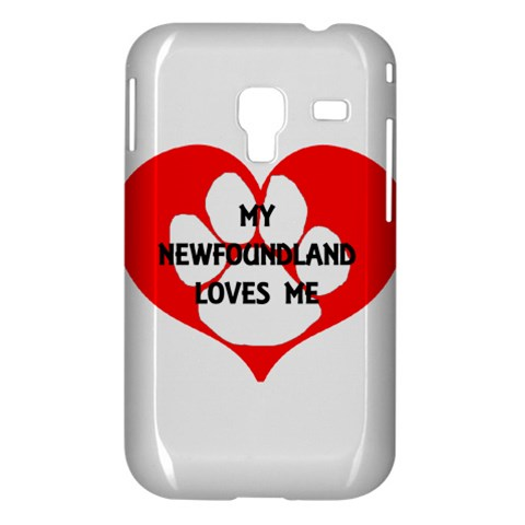 My Newfie Loves Me Samsung Galaxy Ace Plus S7500 Hardshell Case