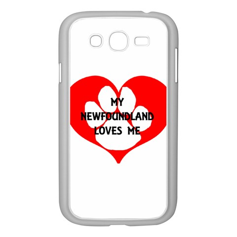 My Newfie Loves Me Samsung Galaxy Grand DUOS I9082 Case (White)