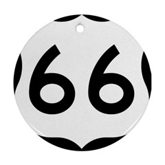 U S  Route 66 Round Ornament (two Sides)