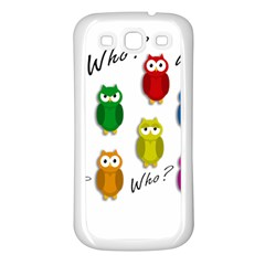 Cute owls - Who? Samsung Galaxy S3 Back Case (White)