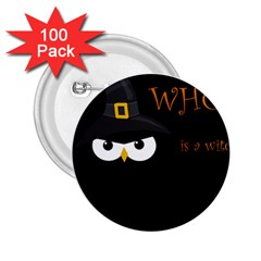 Who is a witch? 2.25  Buttons (100 pack)