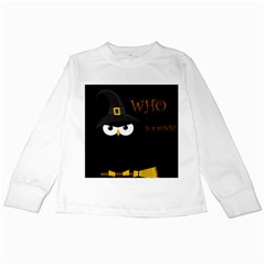 Who is a witch? Kids Long Sleeve T-Shirts