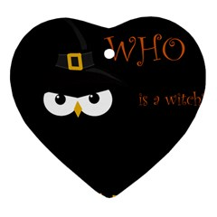 Who is a witch? Heart Ornament (2 Sides)