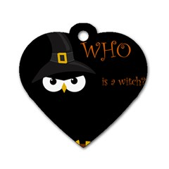 Who is a witch? Dog Tag Heart (Two Sides)