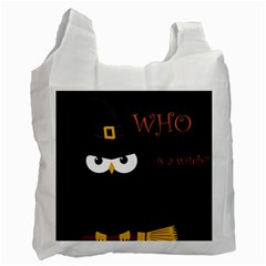 Who is a witch? Recycle Bag (One Side)