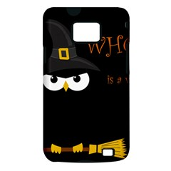 Who is a witch? Samsung Galaxy S II i9100 Hardshell Case (PC+Silicone)
