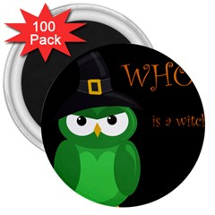 Who is a witch? - green 3  Magnets (100 pack)