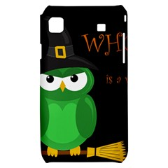 Who is a witch? - green Samsung Galaxy S i9000 Hardshell Case