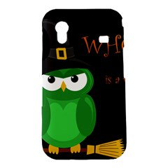 Who is a witch? - green Samsung Galaxy Ace S5830 Hardshell Case
