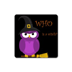 Who is a witch? - purple Square Magnet