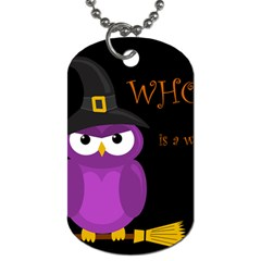 Who is a witch? - purple Dog Tag (One Side)