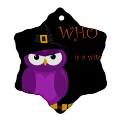 Who is a witch? - purple Ornament (Snowflake)