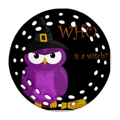 Who is a witch? - purple Round Filigree Ornament (2Side)