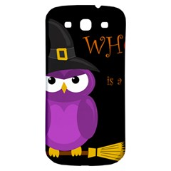 Who is a witch? - purple Samsung Galaxy S3 S III Classic Hardshell Back Case