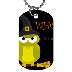 Who is a witch? - yellow Dog Tag (One Side)
