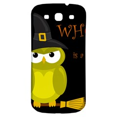 Who is a witch? - yellow Samsung Galaxy S3 S III Classic Hardshell Back Case