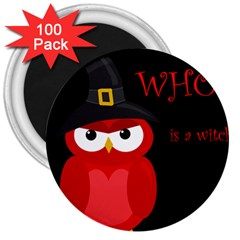 Who is a witch? - red 3  Magnets (100 pack)