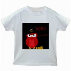 Who is a witch? - red Kids White T-Shirts