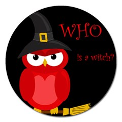 Who is a witch? - red Magnet 5  (Round)