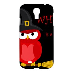 Who is a witch? - red Samsung Galaxy S4 I9500/I9505 Hardshell Case