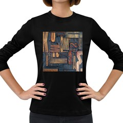 Letters Wooden Old Artwork Vintage Women s Long Sleeve Dark T-Shirts