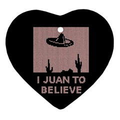 I Juan To Believe Ugly Holiday Christmas Black Background Ornament (Heart)