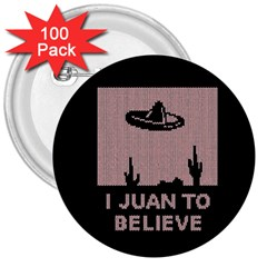 I Juan To Believe Ugly Holiday Christmas Black Background 3  Buttons (100 pack)