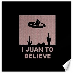 I Juan To Believe Ugly Holiday Christmas Black Background Canvas 12  x 12