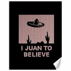 I Juan To Believe Ugly Holiday Christmas Black Background Canvas 12  x 16