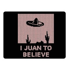 I Juan To Believe Ugly Holiday Christmas Black Background Fleece Blanket (Small)