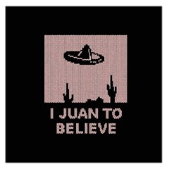 I Juan To Believe Ugly Holiday Christmas Black Background Large Satin Scarf (Square)