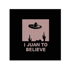 I Juan To Believe Ugly Holiday Christmas Black Background Small Satin Scarf (square)