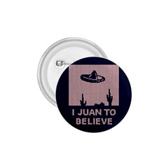 I Juan To Believe Ugly Holiday Christmas Blue Background 1.75  Buttons
