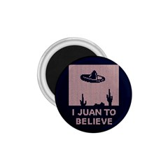 I Juan To Believe Ugly Holiday Christmas Blue Background 1.75  Magnets