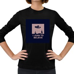 I Juan To Believe Ugly Holiday Christmas Blue Background Women s Long Sleeve Dark T Shirts