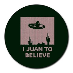 I Juan To Believe Ugly Holiday Christmas Green background Round Mousepads