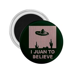 I Juan To Believe Ugly Holiday Christmas Green background 2.25  Magnets