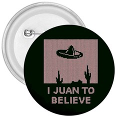 I Juan To Believe Ugly Holiday Christmas Green background 3  Buttons