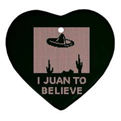 I Juan To Believe Ugly Holiday Christmas Green background Ornament (Heart)