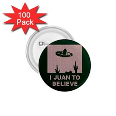 I Juan To Believe Ugly Holiday Christmas Green background 1.75  Buttons (100 pack)