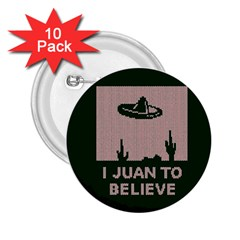 I Juan To Believe Ugly Holiday Christmas Green Background 2 25  Buttons (10 Pack)