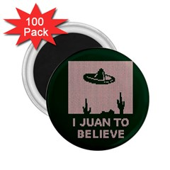 I Juan To Believe Ugly Holiday Christmas Green background 2.25  Magnets (100 pack)