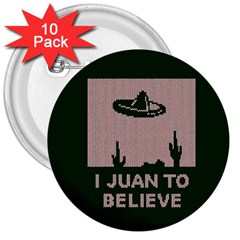 I Juan To Believe Ugly Holiday Christmas Green background 3  Buttons (10 pack)