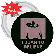 I Juan To Believe Ugly Holiday Christmas Green background 3  Buttons (100 pack)