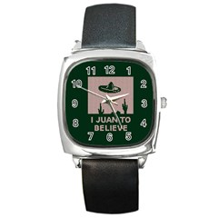 I Juan To Believe Ugly Holiday Christmas Green background Square Metal Watch