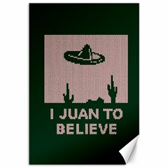 I Juan To Believe Ugly Holiday Christmas Green background Canvas 12  x 18