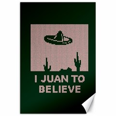 I Juan To Believe Ugly Holiday Christmas Green background Canvas 20  x 30