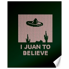 I Juan To Believe Ugly Holiday Christmas Green background Canvas 11  x 14