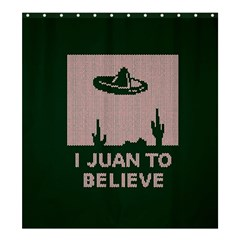 I Juan To Believe Ugly Holiday Christmas Green background Shower Curtain 66  x 72  (Large)